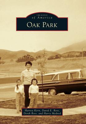 Oak Park By Kern, Harvey/ Ross, David E./ Ross, Derek/ Medved, Harry